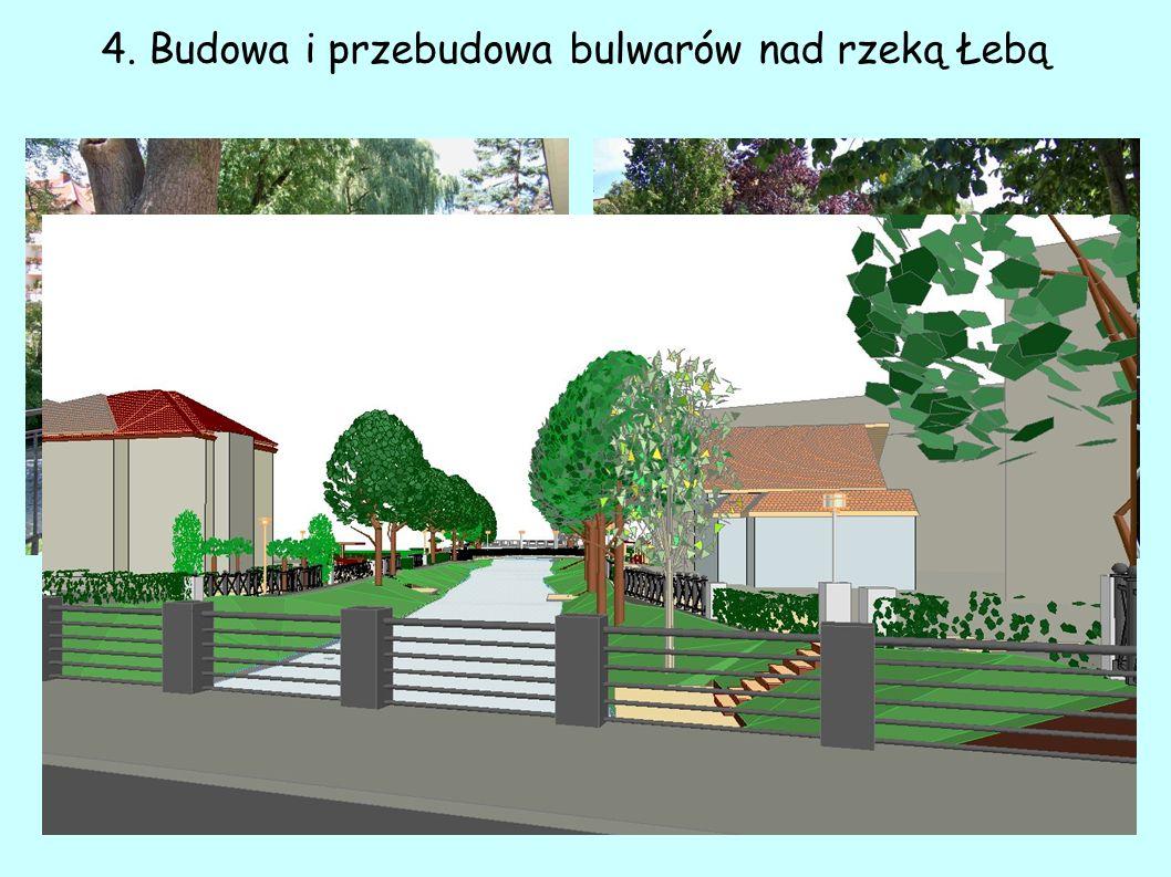 4. Budowa i przebudowa bulwarów nad rzeką Łebą