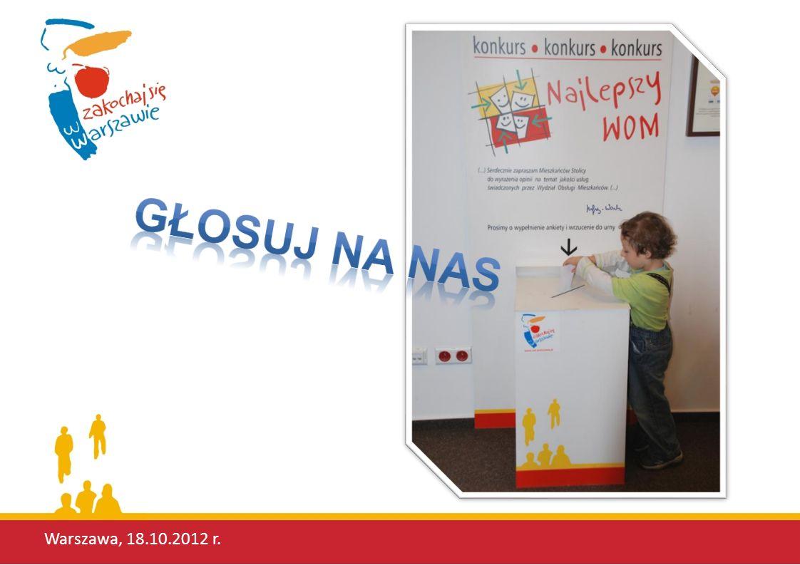 Głosuj na nas Warszawa, 18.10.2012 r.