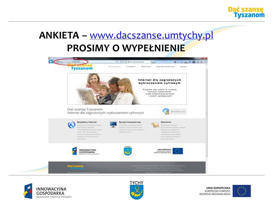 ANKIETA – www.dacszanse.umtychy.pl