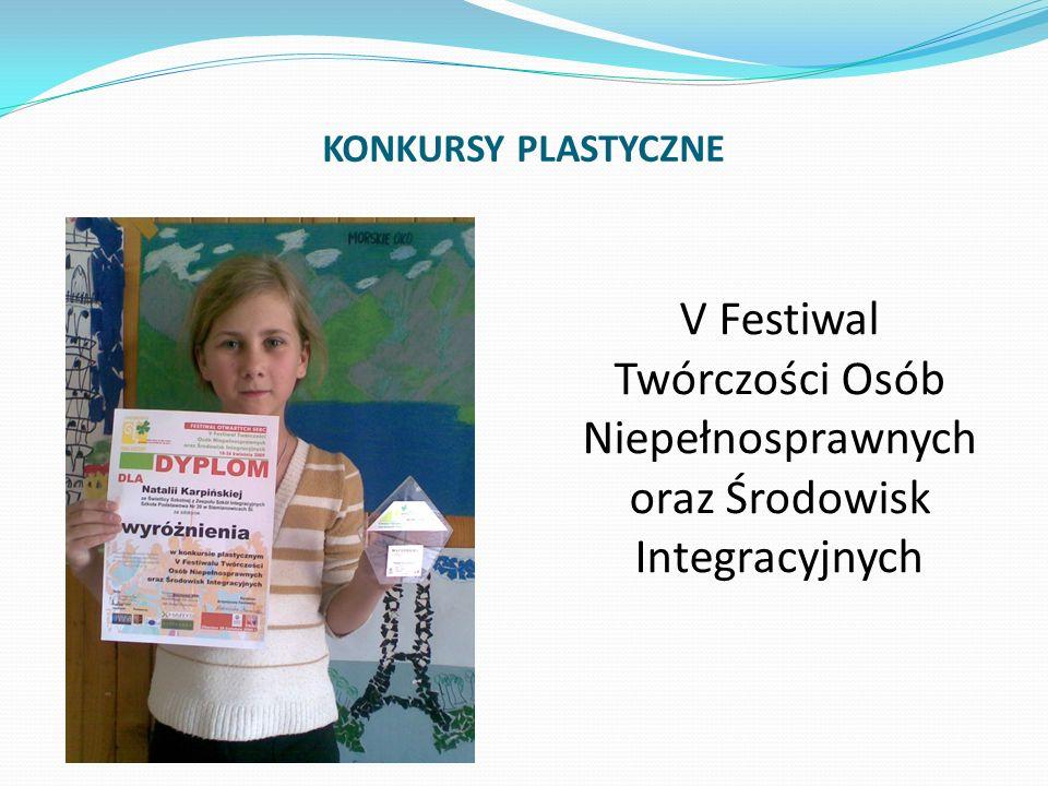 KONKURSY PLASTYCZNE V Festiwal Twórczości Osób Niepełnosprawnych oraz Środowisk Integracyjnych