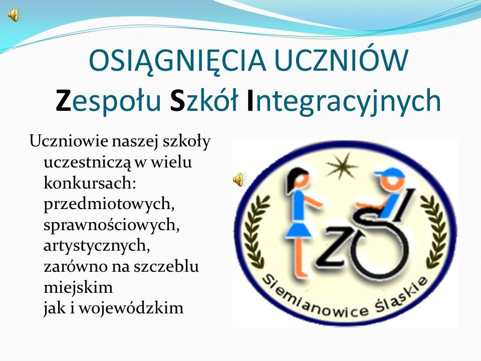 OSIĄGNIĘCIA UCZNIÓW Zespołu Szkół Integracyjnych