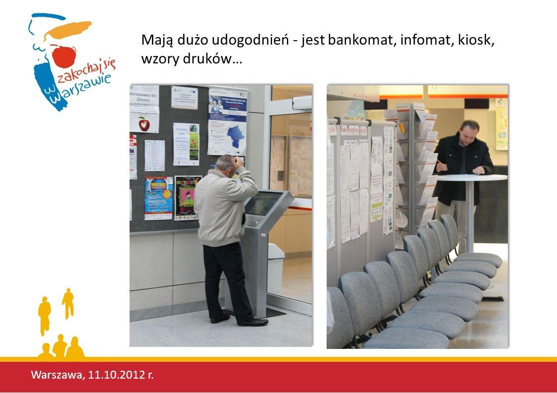 Mają dużo udogodnień - jest bankomat, infomat, kiosk, wzory druków…