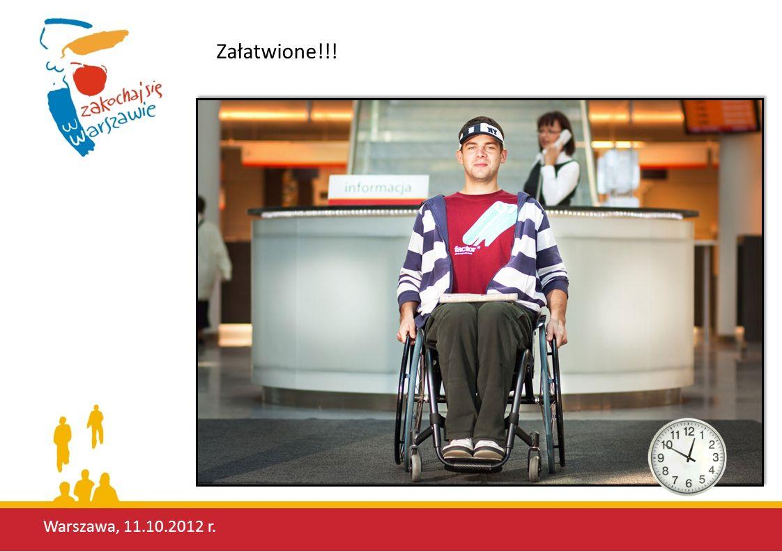 Załatwione!!! Warszawa, 11.10.2012 r.