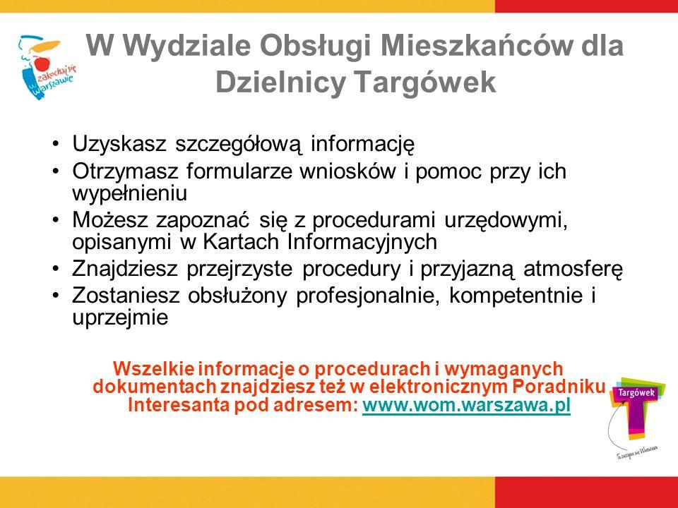 W Wydziale Obsługi Mieszkańców dla Dzielnicy Targówek