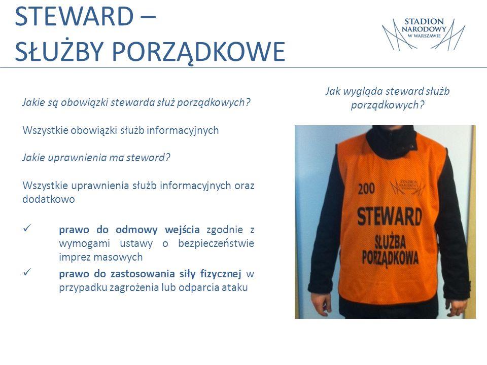 Jak wygląda steward służb porządkowych