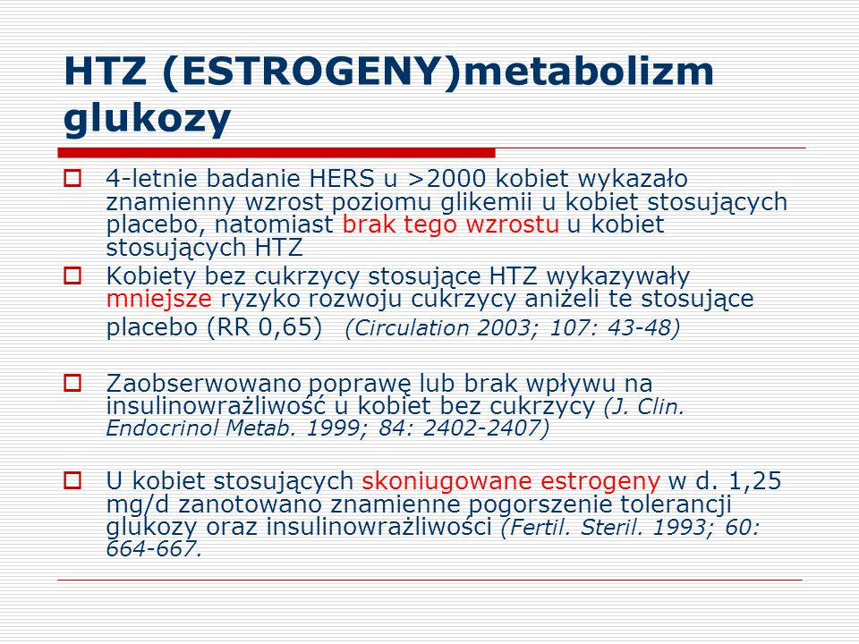 HTZ (ESTROGENY)metabolizm glukozy