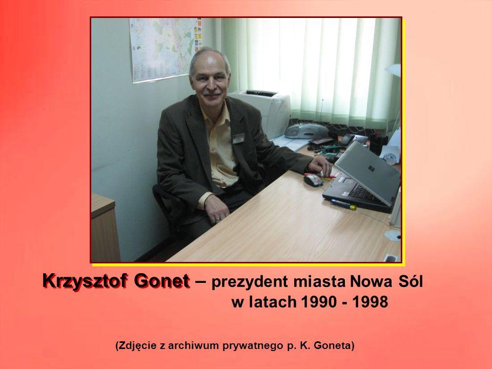 – prezydent miasta Nowa Sól w latach 1990 - 1998