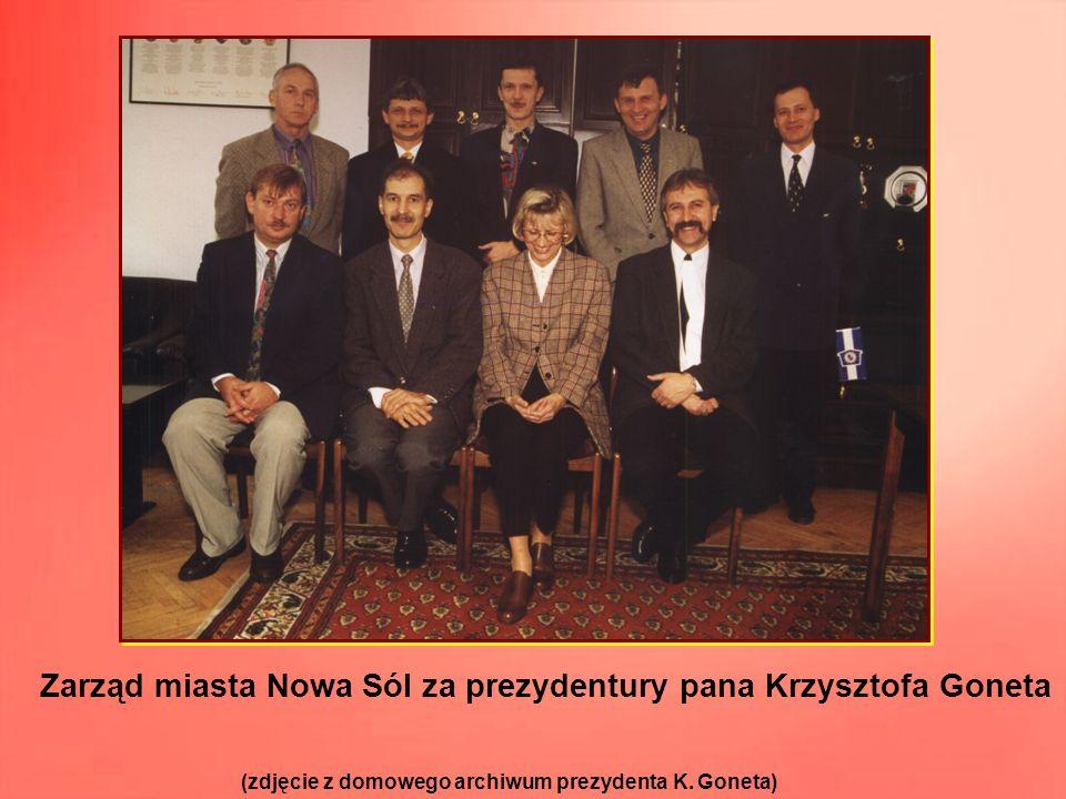 Zarząd miasta Nowa Sól za prezydentury pana Krzysztofa Goneta
