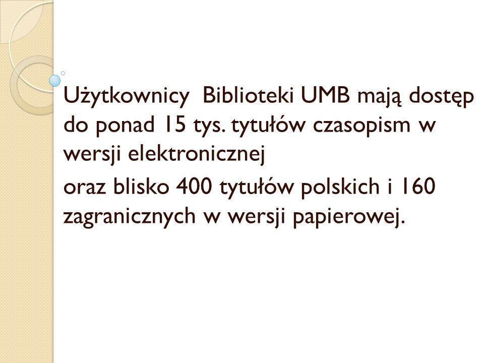 Użytkownicy Biblioteki UMB mają dostęp do ponad 15 tys