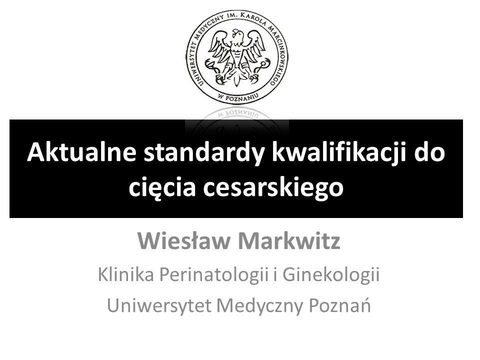 Aktualne standardy kwalifikacji do cięcia cesarskiego