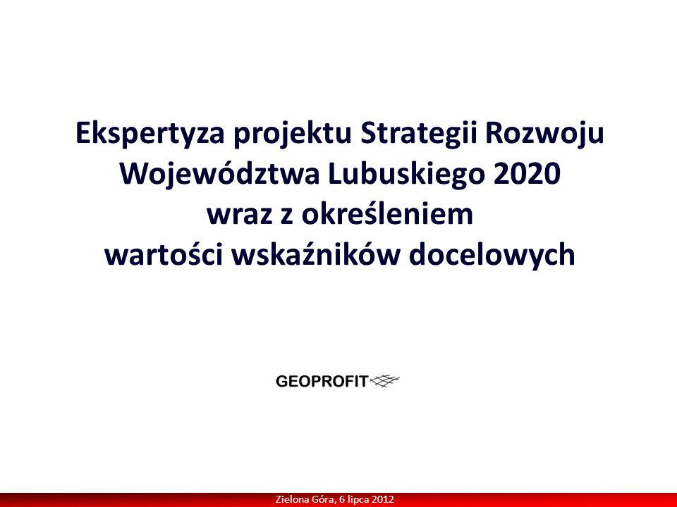 Ekspertyza projektu Strategii Rozwoju Województwa Lubuskiego 2020