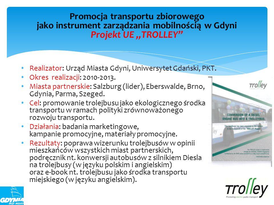 """Promocja transportu zbiorowego jako instrument zarządzania mobilnością w Gdyni Projekt UE """"TROLLEY"""