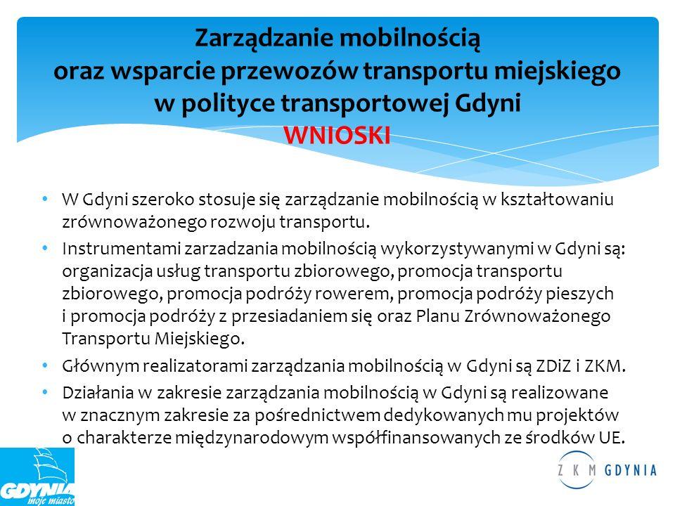 Zarządzanie mobilnością oraz wsparcie przewozów transportu miejskiego w polityce transportowej Gdyni WNIOSKI