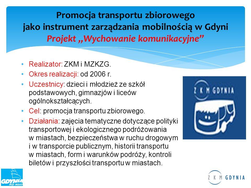 """Promocja transportu zbiorowego jako instrument zarządzania mobilnością w Gdyni Projekt """"Wychowanie komunikacyjne"""