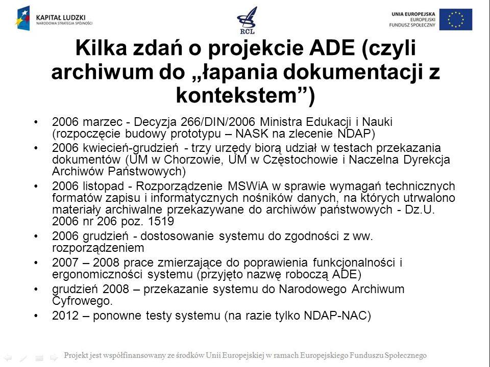 """Kilka zdań o projekcie ADE (czyli archiwum do """"łapania dokumentacji z kontekstem )"""