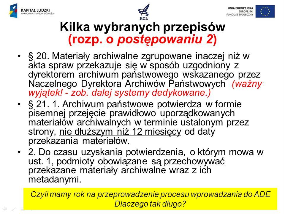 Kilka wybranych przepisów (rozp. o postępowaniu 2)