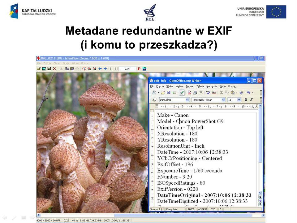 Metadane redundantne w EXIF (i komu to przeszkadza )