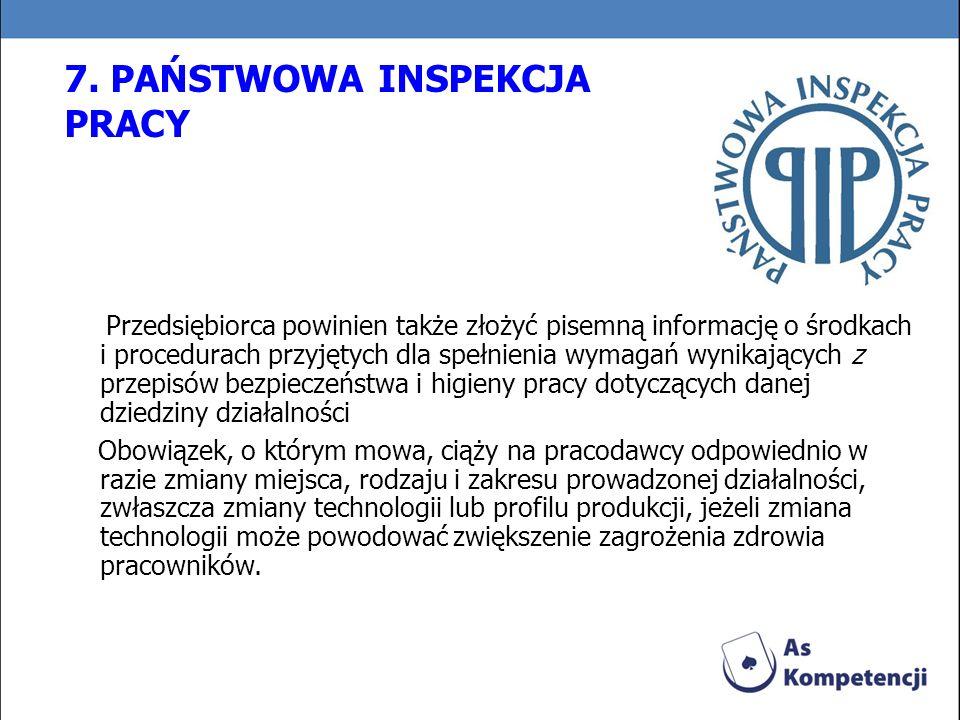 7. PAŃSTWOWA INSPEKCJA PRACY