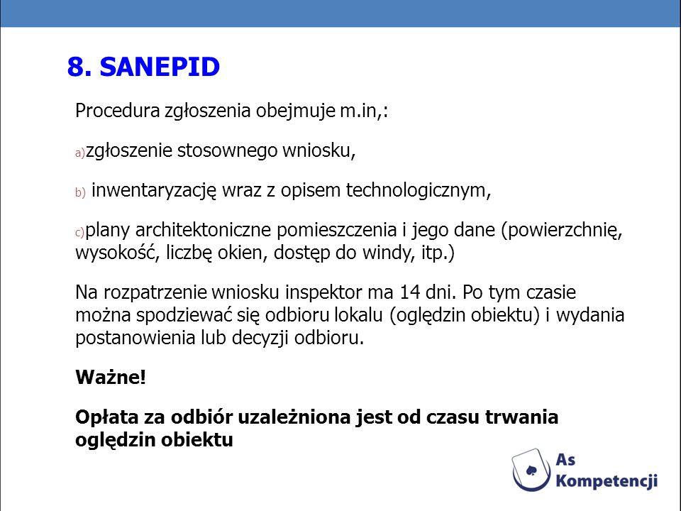 8. SANEPID Procedura zgłoszenia obejmuje m.in,: