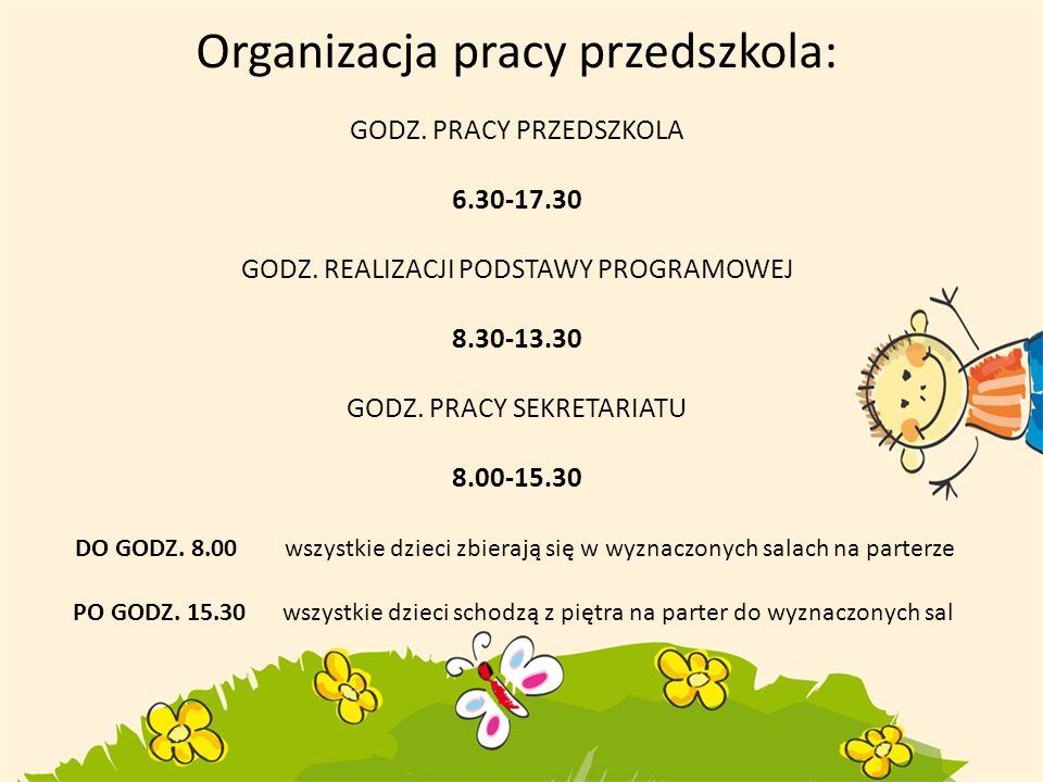 Organizacja pracy przedszkola: