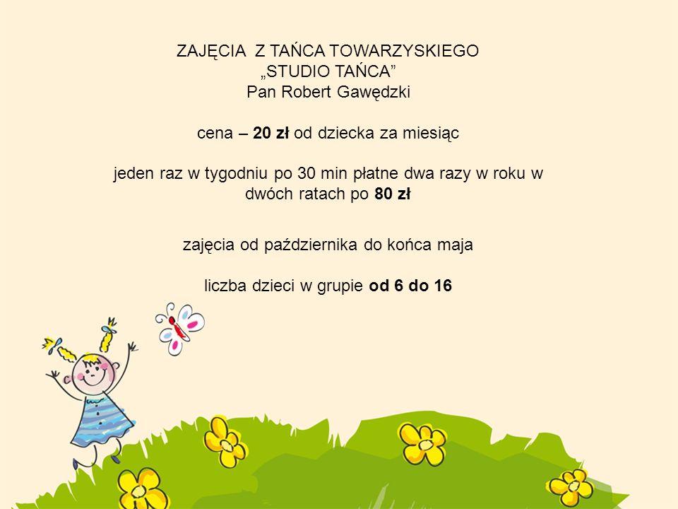 """ZAJĘCIA Z TAŃCA TOWARZYSKIEGO """"STUDIO TAŃCA Pan Robert Gawędzki"""