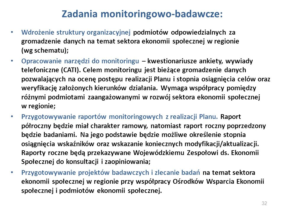 Zadania monitoringowo-badawcze: