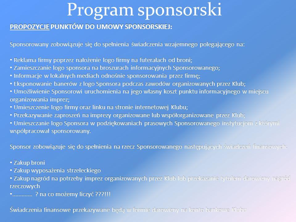 Program sponsorski PROPOZYCJE PUNKTÓW DO UMOWY SPONSORSKIEJ: