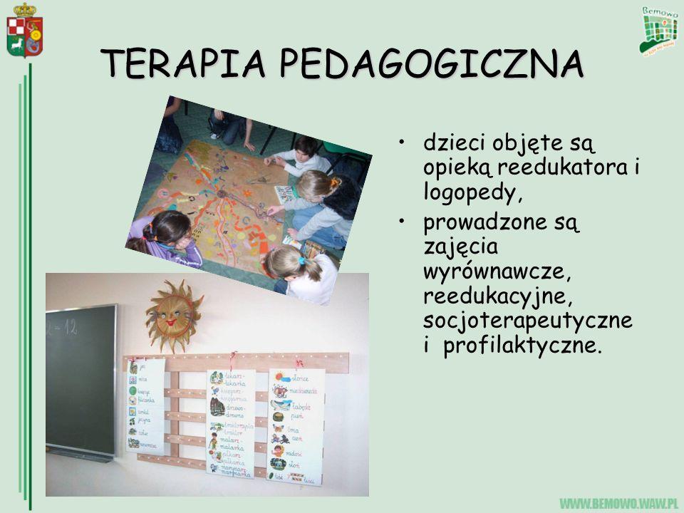 TERAPIA PEDAGOGICZNA dzieci objęte są opieką reedukatora i logopedy,