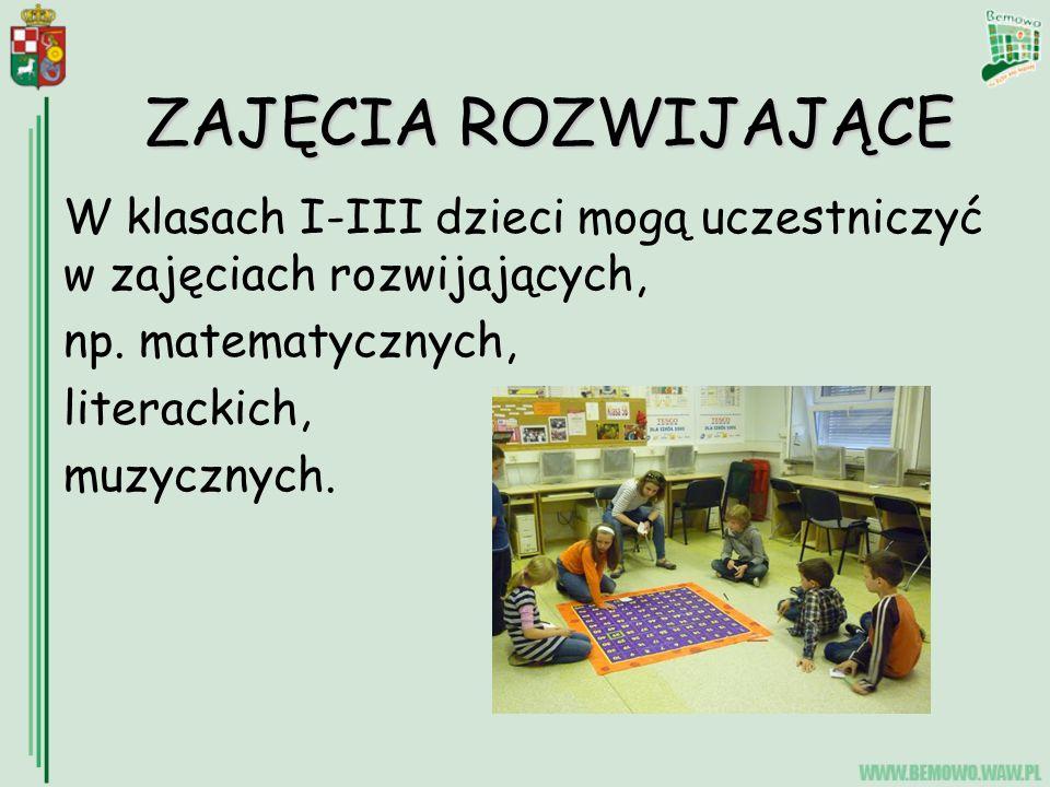 ZAJĘCIA ROZWIJAJĄCE W klasach I-III dzieci mogą uczestniczyć w zajęciach rozwijających, np. matematycznych,