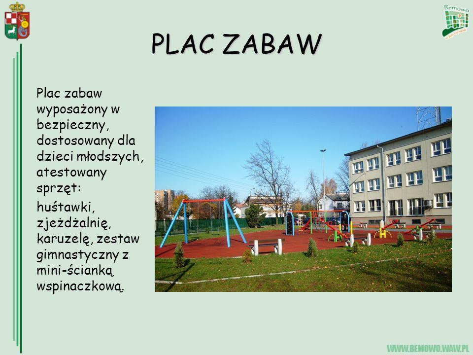 PLAC ZABAW Plac zabaw wyposażony w bezpieczny, dostosowany dla dzieci młodszych, atestowany sprzęt: