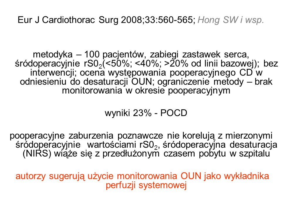 Eur J Cardiothorac Surg 2008;33:560-565; Hong SW i wsp.