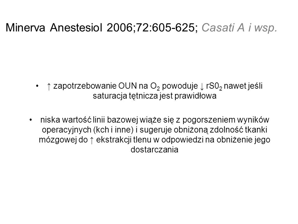 Minerva Anestesiol 2006;72:605-625; Casati A i wsp.
