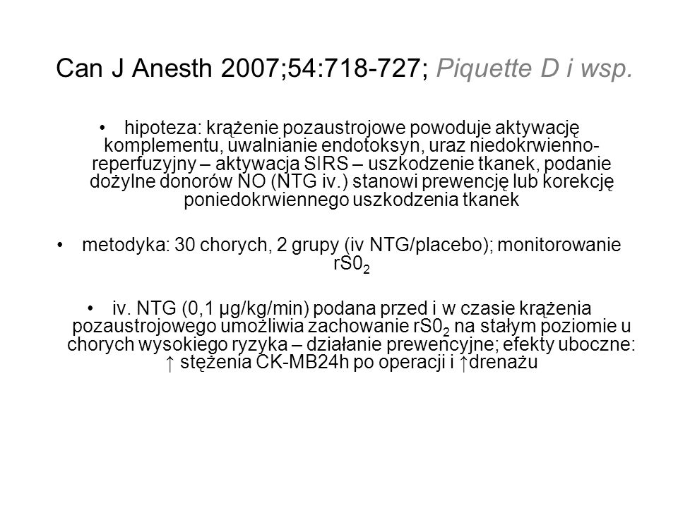 Can J Anesth 2007;54:718-727; Piquette D i wsp.