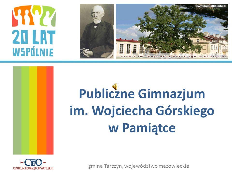 Publiczne Gimnazjum im. Wojciecha Górskiego w Pamiątce
