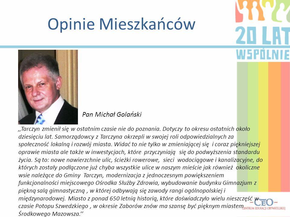 Opinie Mieszkańców Pan Michał Golański