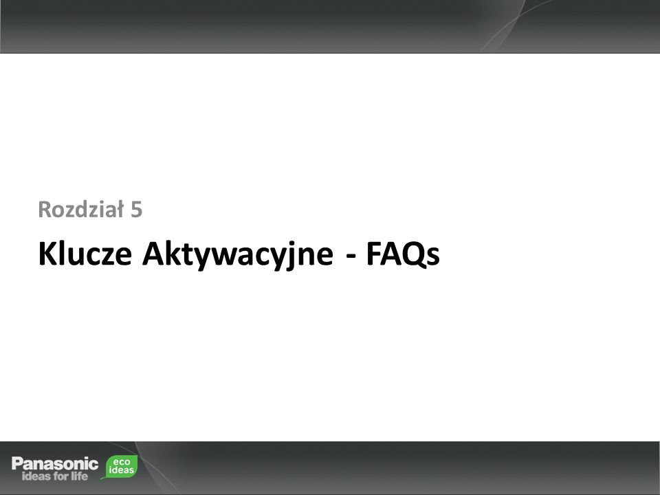 Klucze Aktywacyjne - FAQs