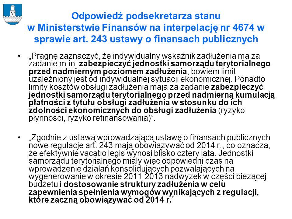 Odpowiedź podsekretarza stanu w Ministerstwie Finansów na interpelację nr 4674 w sprawie art. 243 ustawy o finansach publicznych