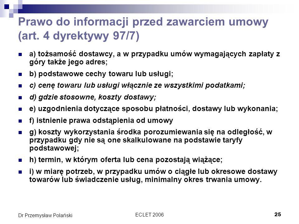 Prawo do informacji przed zawarciem umowy (art. 4 dyrektywy 97/7)