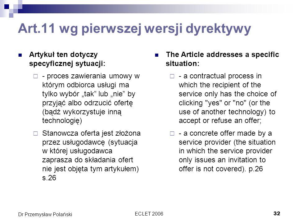 Art.11 wg pierwszej wersji dyrektywy
