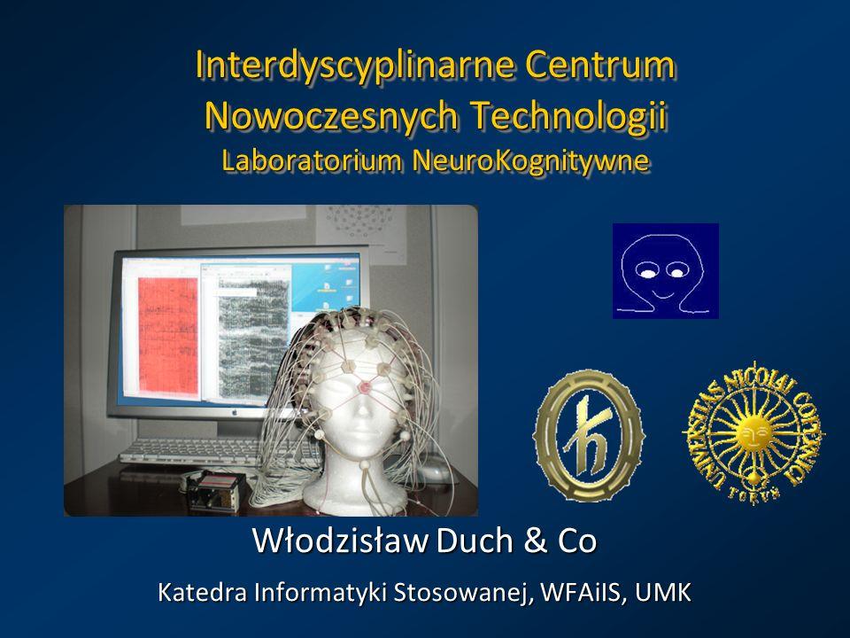 Włodzisław Duch & Co Katedra Informatyki Stosowanej, WFAiIS, UMK