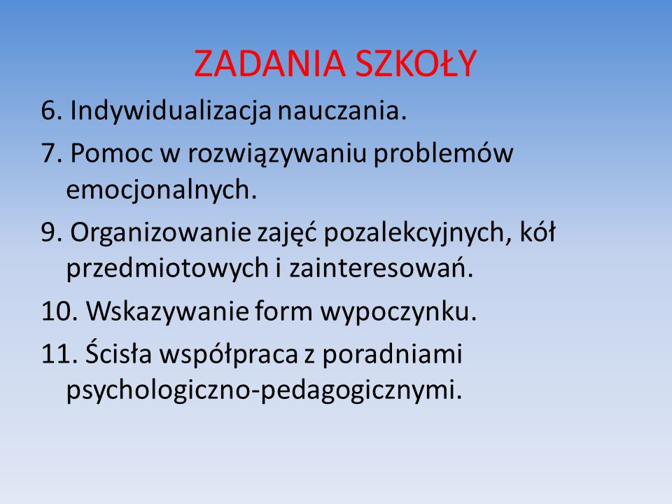 ZADANIA SZKOŁY 6. Indywidualizacja nauczania.