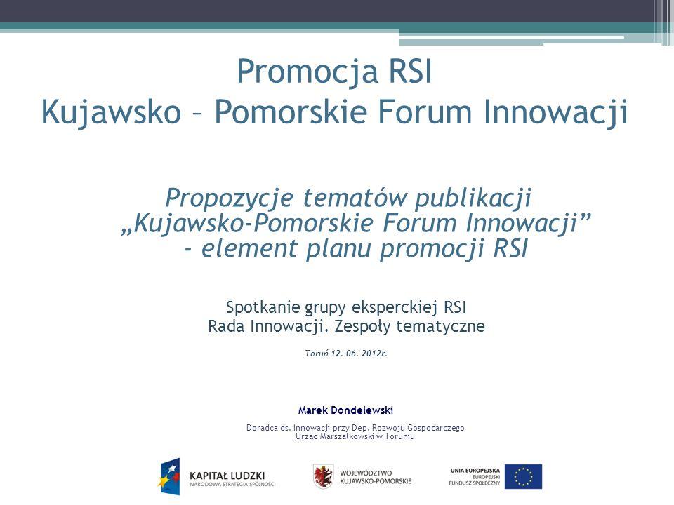 Promocja RSI Kujawsko – Pomorskie Forum Innowacji