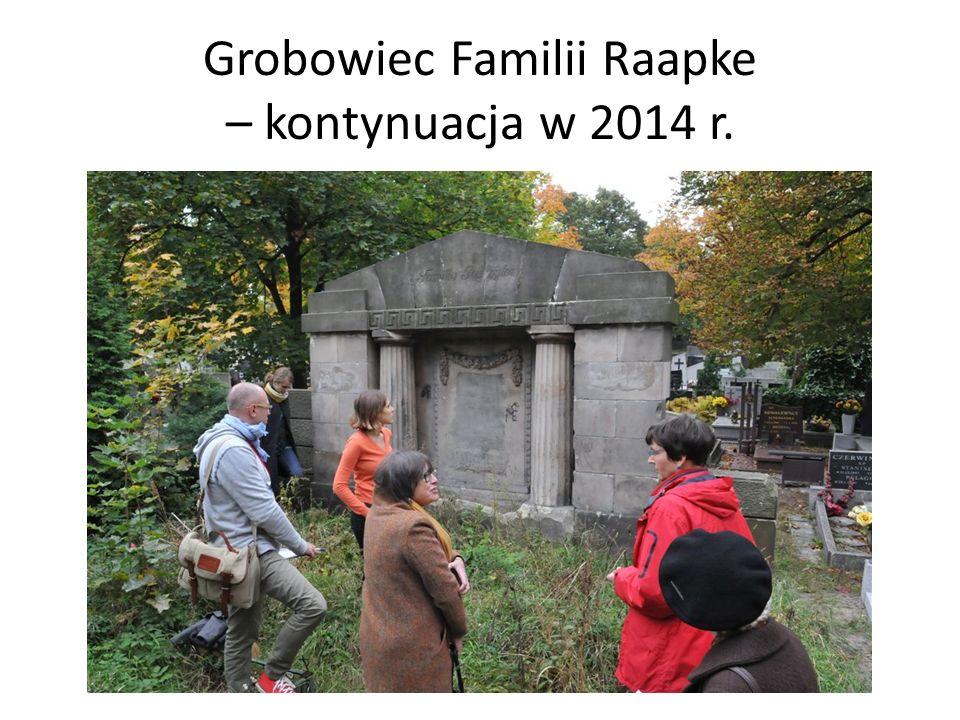 Grobowiec Familii Raapke – kontynuacja w 2014 r.