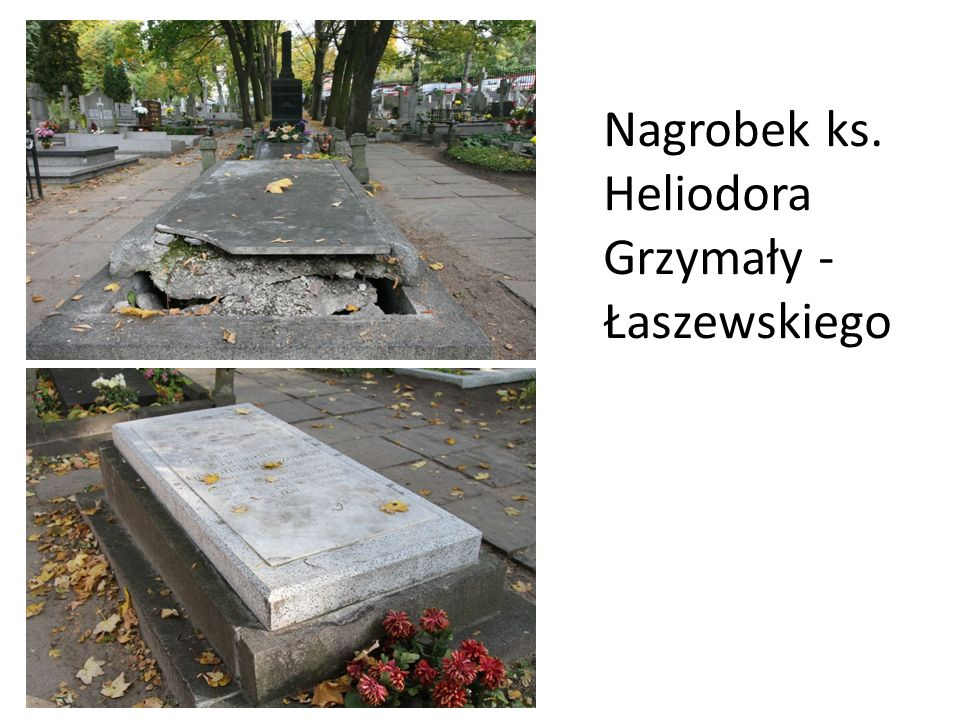 Nagrobek ks. Heliodora Grzymały -Łaszewskiego
