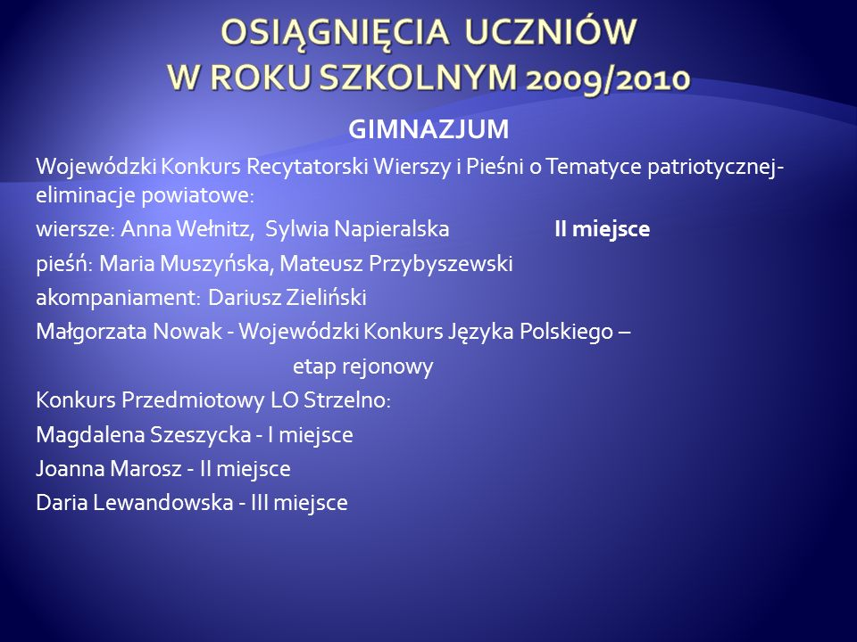 OSIĄGNIĘCIA UCZNIÓW W ROKU SZKOLNYM 2009/2010