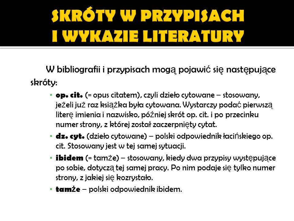 SKRÓTY W PRZYPISACH I WYKAZIE LITERATURY