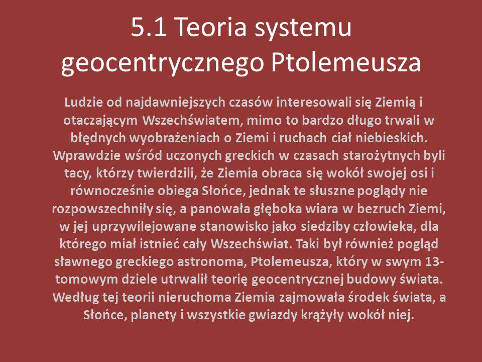 5.1 Teoria systemu geocentrycznego Ptolemeusza