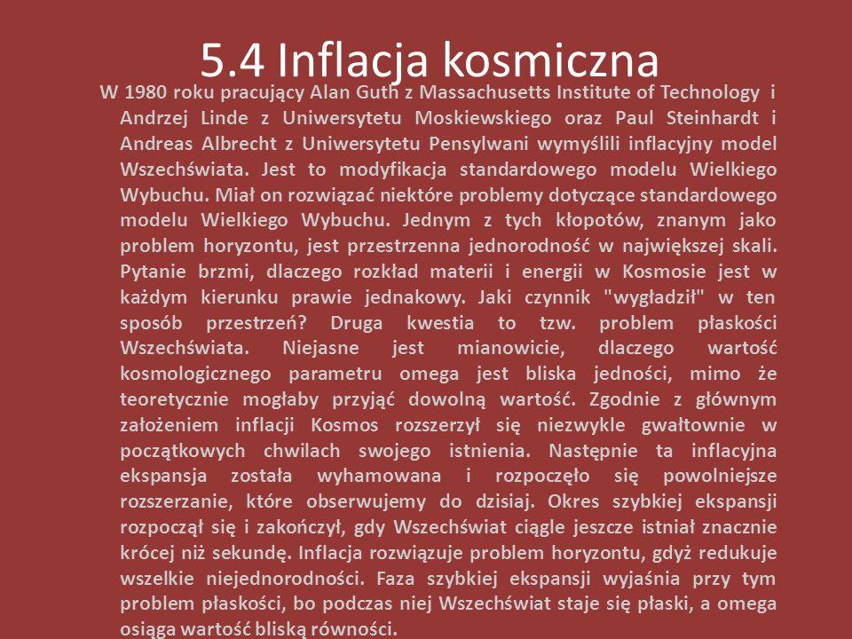 5.4 Inflacja kosmiczna