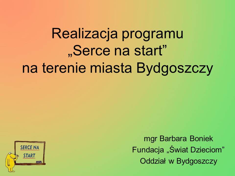 """Realizacja programu """"Serce na start na terenie miasta Bydgoszczy"""
