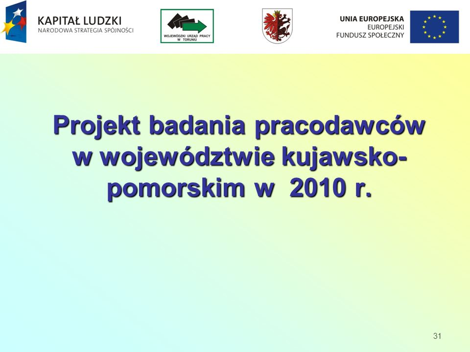 Projekt badania pracodawców w województwie kujawsko-pomorskim w 2010 r.